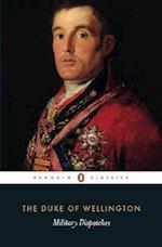 Military Dispatches af Arthur Wellesley, Duke Of Wellington