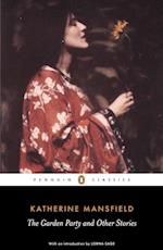 The Garden Party and Other Stories af Lorna Sage, Katherine Mansfield