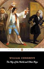 The Way of the World and Other Plays af Eric Rump, William Congreve