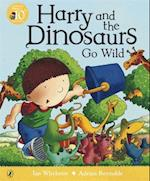 Harry and the Dinosaurs Go Wild af Adrian Reynolds, Ian Whybrow