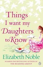 Things I Want My Daughters to Know af Elizabeth Noble