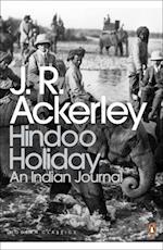 Hindoo Holiday (Penguin Modern Classics)