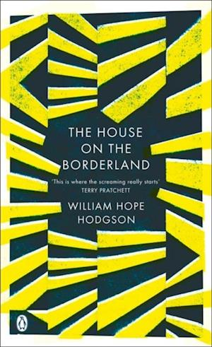 House on the Borderland af William Hope Hodgson