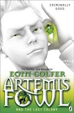 Artemis Fowl and the Lost Colony (Artemis Fowl)