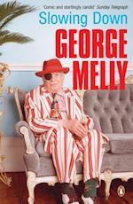Slowing Down af George Melly