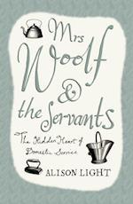 Mrs Woolf and the Servants af Alison Light
