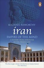 Iran: Empire of the Mind af Michael Axworthy