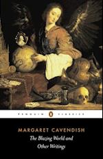 Blazing World and Other Writings af Margaret Cavendish