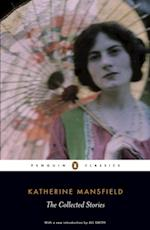 Collected Stories of Katherine Mansfield af Katherine Mansfield