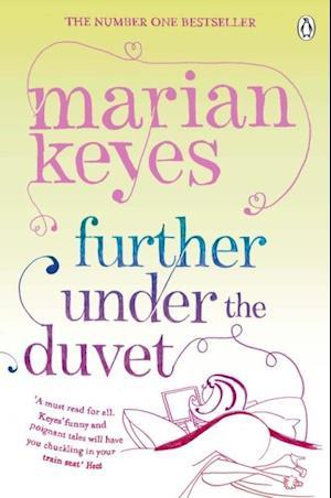Further Under the Duvet af Marian Keyes