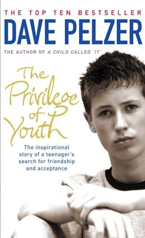 Privilege of Youth af Dave Pelzer