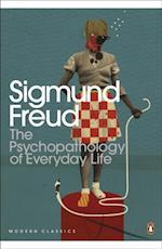Psychopathology of Everyday Life (Penguin Modern Classics)