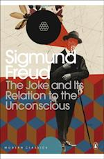 Joke and Its Relation to the Unconscious (Penguin Modern Classics)