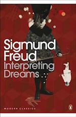 Interpreting Dreams (Penguin Modern Classics)
