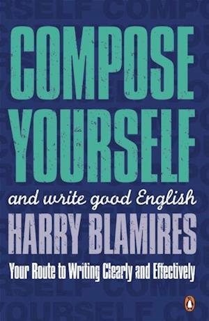 Compose Yourself af Harry Blamires
