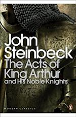 Acts of King Arthur and his Noble Knights (Penguin Modern Classics)