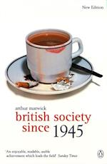British Society Since 1945 (Penguin Social History of Britain)