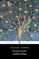 News from Nowhere and Other Writings af William Morris