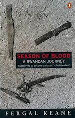 Season of Blood (A Rwandan Journey)