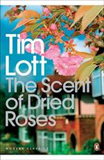 Scent of Dried Roses af Tim Lott