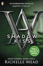 Vampire Academy: Shadow Kiss (book 3) (Vampire Academy)