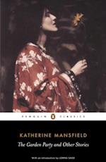 Garden Party and Other Stories af Katherine Mansfield