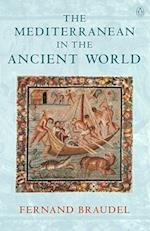 Mediterranean in the Ancient World af Fernand Braudel