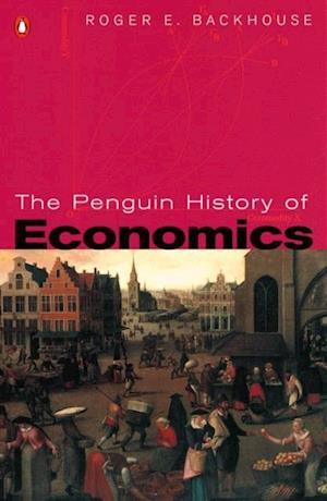 Penguin History of Economics af Roger E. Backhouse