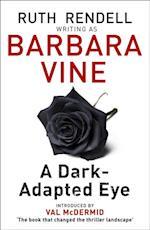 Dark-Adapted Eye af Barbara Vine
