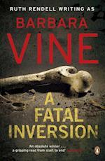 Fatal Inversion af Barbara Vine