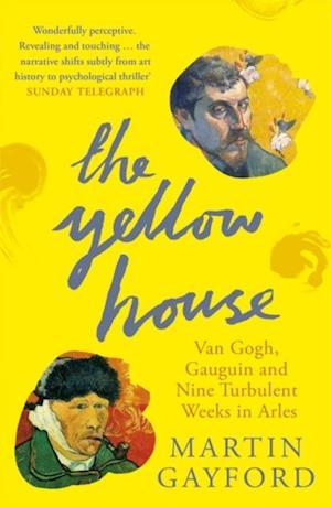 Yellow House af Martin Gayford