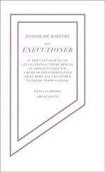 Executioner af Joseph De Maistre
