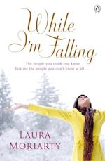 While I'm Falling af Laura Moriarty