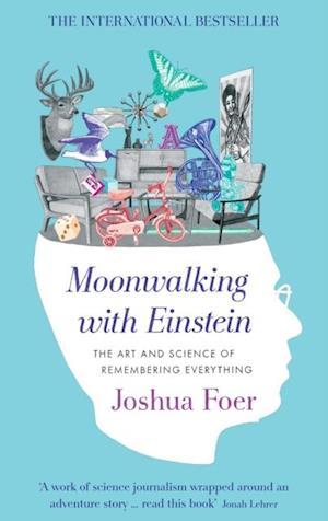 Moonwalking with Einstein af Foer