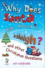 Why Does Santa Ride Around in a Sleigh?