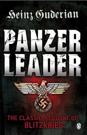 Panzer Leader af Heinz Guderian
