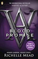 Vampire Academy: Blood Promise (book 4) (Vampire Academy)