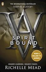 Vampire Academy: Spirit Bound (book 5) (Vampire Academy)