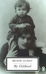 My Childhood af Maxim Gorky