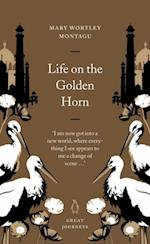Life on the Golden Horn