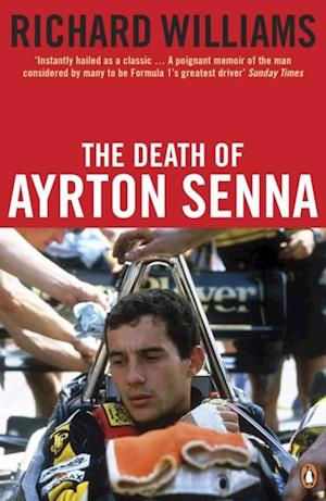 Death of Ayrton Senna af Richard Williams
