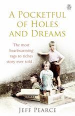 Pocketful of Holes and Dreams