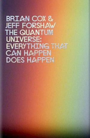 Quantum Universe af Brian Cox