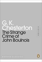 Strange Crime of John Boulnois af G.K. Chesterton