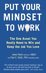 Put Your Mindset to Work af James Reed