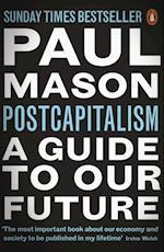 Postcapitalism af Paul Mason