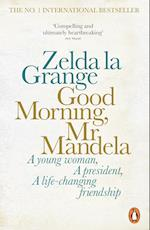 Good Morning, Mr Mandela af Zelda la Grange