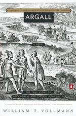 Argall (Seven Dreams A Book of North American Landscapes Paperback, nr. 3)
