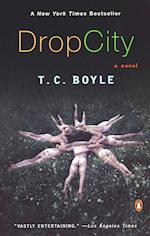 Drop City af T. Coraghessan Boyle