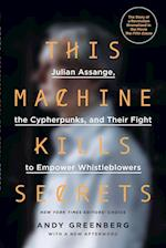 This Machine Kills Secrets